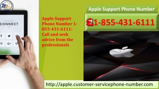 Apple Support Phone Number 1-855-431-6111: Call and seek advice from the professionals
