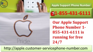 Our Apple Support Phone Number 1-855-431-6111 is running for free 24/7