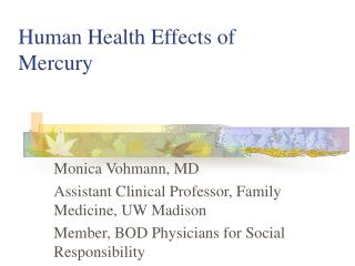 Human Health Effects of Mercury