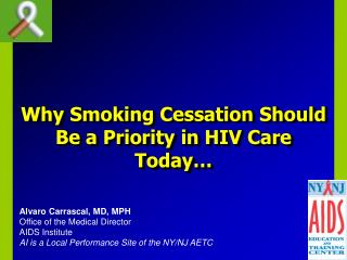 Why Smoking Cessation Should Be a Priority in HIV Care Today…