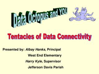 Data Octopus and YOU