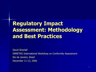 Regulatory Impact Assessment: Methodology and Best Practices