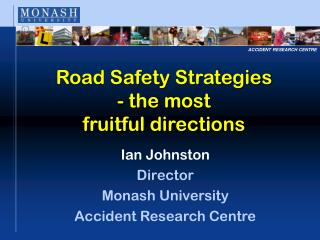 Road Safety Strategies - the most  fruitful directions