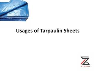Usages of Tarpaulin Sheets