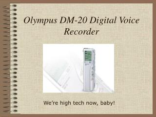 Olympus DM-20 Digital Voice Recorder