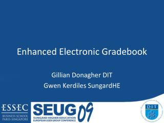 Enhanced Electronic Gradebook