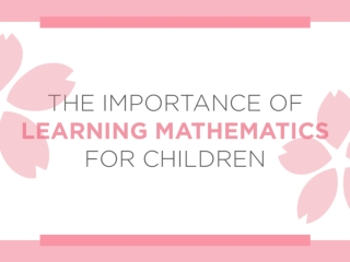 The Importance of Learning Mathematics for Children
