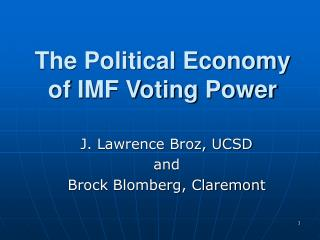 The Political Economy of IMF Voting Power