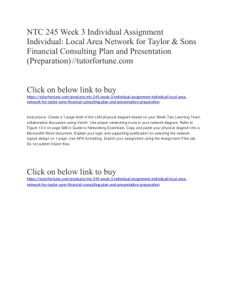 NTC 245 Week 3 Individual Assignment Individual: Local Area Network for Taylor & Sons Financial Consulting Plan and Pres
