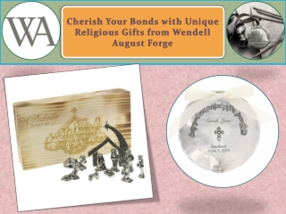 Cherish Your Bonds with Unique Religious Gifts from Wendell August Forge