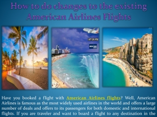 How to do changes to the existing American Airlines Flights