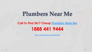 Call To Find 24/7 Cheap Plumbers Near Me