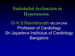 Endothelial dysfunction in Hypertension.
