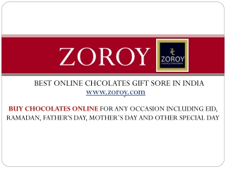 At Zoroy Buy Chocolates Gifts Online in India