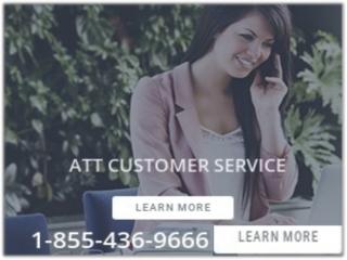 We are 24/7 working at ATT Customer Service 1-855-436-9666
