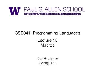 CSE341: Programming Languages Lecture 15 Macros