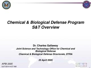 Chemical & Biological Defense Program S&T Overview