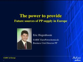 The power to provide   Future sources of PP supply in Europe