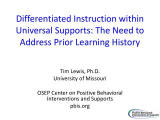 Differentiated Instruction within Universal Supports: The Need to Address Prior Learning History
