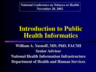 Introduction to Public Health Informatics
