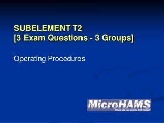 SUBELEMENT T2 [3 Exam Questions - 3 Groups]
