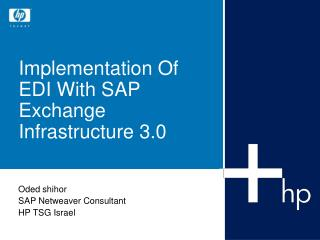 Implementation Of EDI With SAP Exchange Infrastructure 3.0
