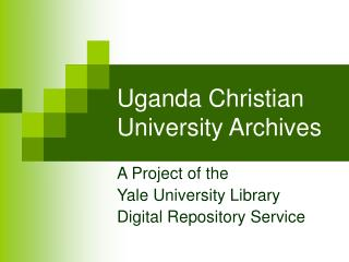 Uganda Christian University Archives