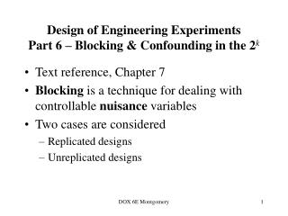 Design of Engineering Experiments Part 6 – Blocking & Confounding in the 2 k
