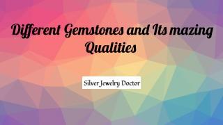 Know Different Varieties of Gemstones & its Amazing Qualities