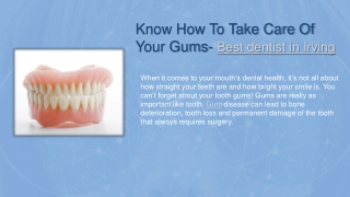 Know How To Take Care Of Your Gums- Best dentist in Irving