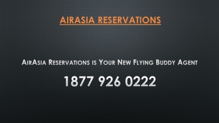 AirAsia Reservations is Your New Flying Buddy Agent