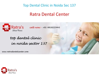 Top Dental Clinic in Noida Sec 137