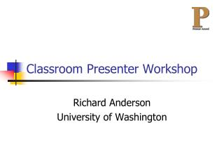 Classroom Presenter Workshop