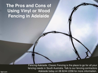 The Pros and Cons of Using Vinyl or Wood Fencing in Adelaide