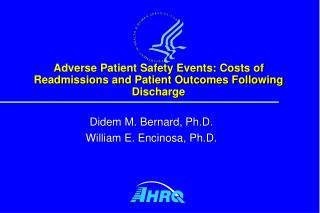 Adverse Patient Safety Events: Costs of Readmissions and Patient Outcomes Following Discharge