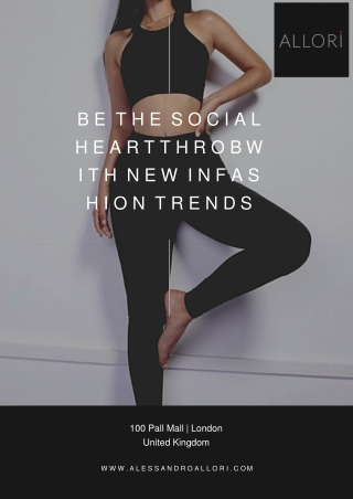 Be the Social Heartthrob with New in Fashion Trends