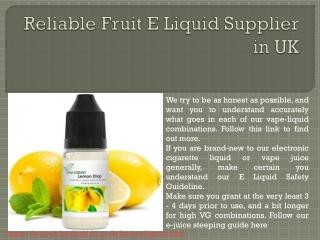 Reliable Fruit E Liquid Supplier in UK