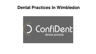 Dental Practices In Wimbledon