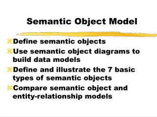 Semantic Object Model