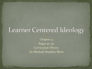 Learner Centered Ideology