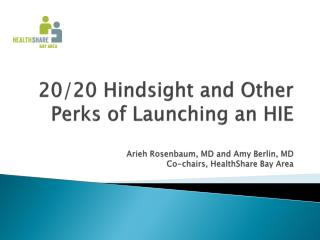 20/20 Hindsight and Other Perks of Launching an HIE