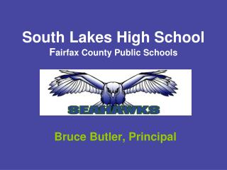 South Lakes High School F airfax County Public Schools
