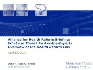 Alliance for Health Reform Briefing: What's in There? An Ask-the-Experts Overview of the Health Reform Law