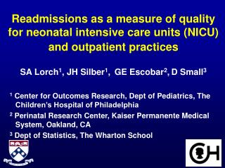 Readmissions as a measure of quality for neonatal intensive care units (NICU) and outpatient practices