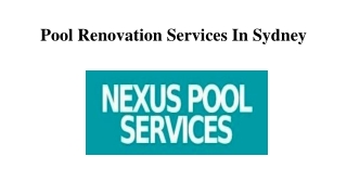 Pool Renovation Services In Sydney