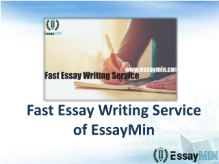Get EssayMin's Fast Essay Writing Services