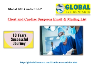 Chest and Cardiac Surgeons Email & Mailing List