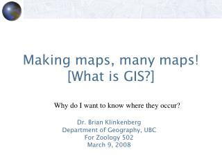 Making maps, many maps [What is GIS]