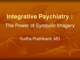 Integrative Psychiatry :