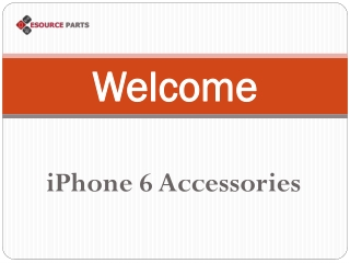 iPhone 6 Accessories - Esourceparts
